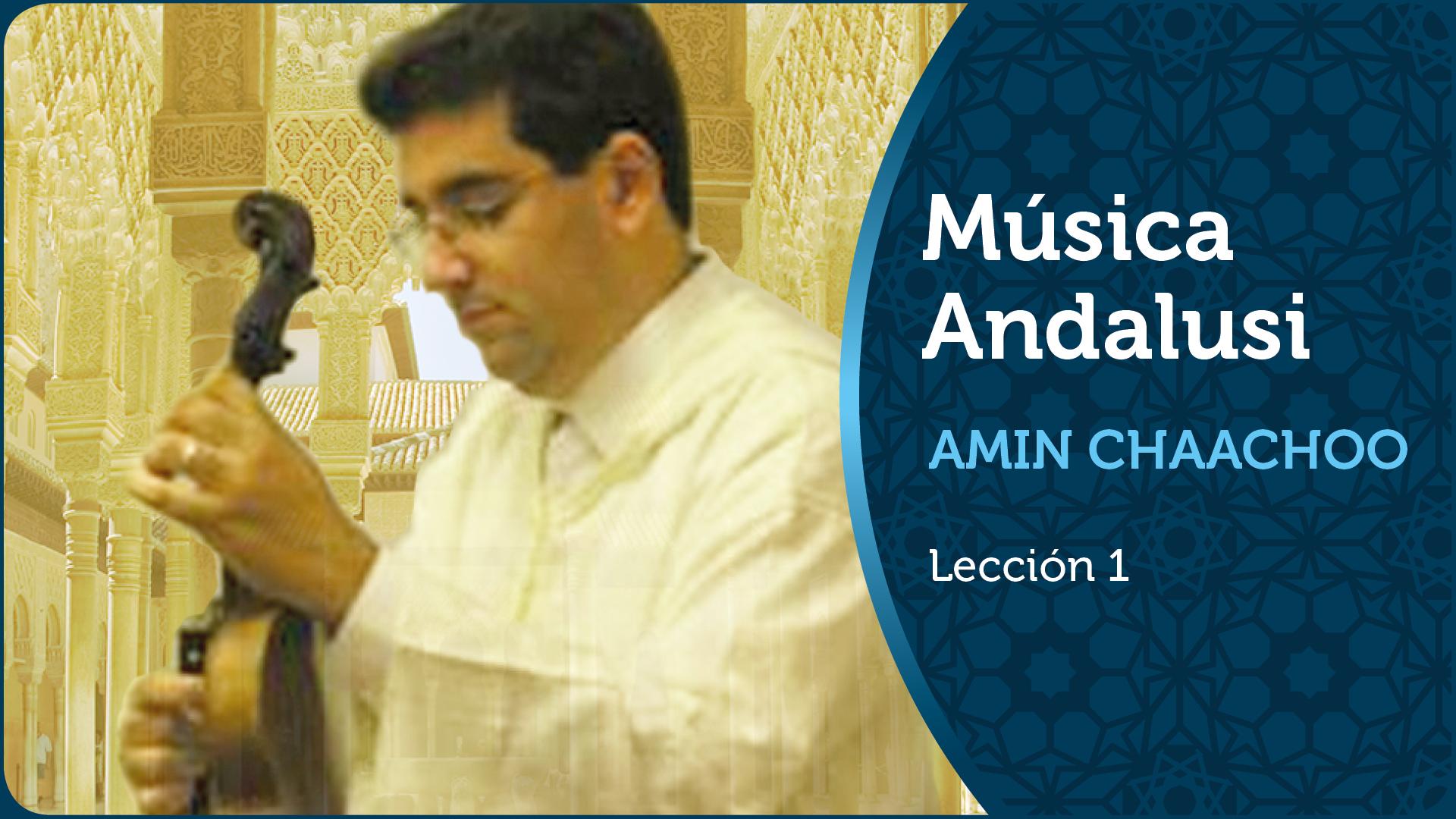 La Música Andalusí con Amin Chaachoo | Lección 1/20