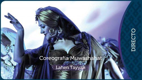 Muwashahat Coreografía | Lahen Tayyah 5 Thumbnail